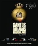 Santos, 100 anos de Futebol Arte (Santos, 100 anos de Futebol Arte)