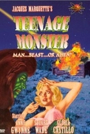 Teenage Monster (Teenage Monster)