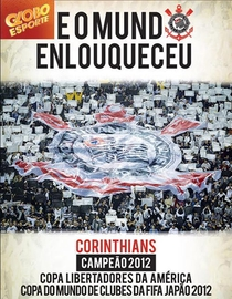 Corinthians - e o Mundo Enlouqueceu - Poster / Capa / Cartaz - Oficial 1