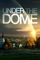 Under the Dome (1ª Temporada)
