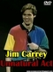 Jim Carrey: The Un-Natural Act (Jim Carrey: Unnatural Act)