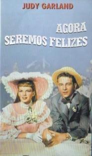 Agora Seremos Felizes - Poster / Capa / Cartaz - Oficial 3