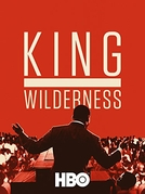 King no Deserto (King in the Wilderness)