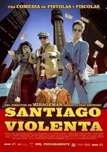 Santiago Violenta - Poster / Capa / Cartaz - Oficial 2