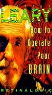 How To Operate Your Brain (How To Operate Your Brain)