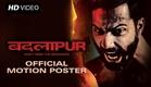 Badlapur | Motion Poster | Varun Dhawan