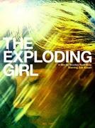 The Exploding Girl (The Exploding Girl)