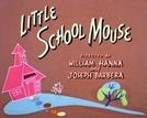 Camundongo Escolado (Little School Mouse)