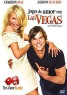 Jogo de Amor em Las Vegas (What Happens in Vegas)