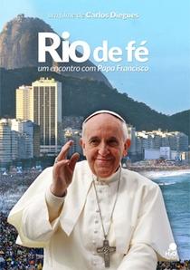 Rio de fé - Um encontro com Papa Francisco - Poster / Capa / Cartaz - Oficial 1
