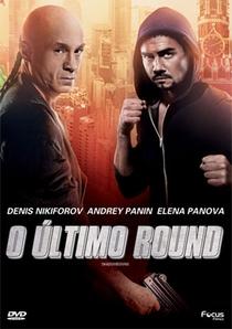 O Último Round - Poster / Capa / Cartaz - Oficial 1