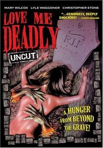Love Me Deadly - Poster / Capa / Cartaz - Oficial 3