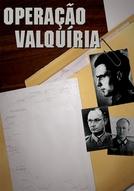 Operação Valquíria (Valkyrie: The Plot to Kill Hitler)