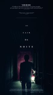 Ao Cair da Noite - Poster / Capa / Cartaz - Oficial 3