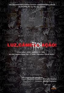 Luz, Câmera, Pichação - Poster / Capa / Cartaz - Oficial 1