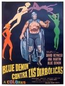 Blue Demon Contra las Diabólicas (Blue Demon Contra las Diabólicas)