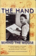 The Hand Behind the Mouse (The Hand Behind the Mouse: The Ub Iwerks Story)