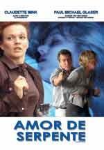 Amor de Serpente - Poster / Capa / Cartaz - Oficial 2