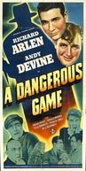 A Dangerous Game (A Dangerous Game)