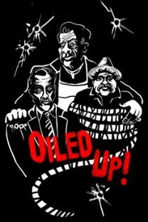 Oiled Up - Poster / Capa / Cartaz - Oficial 1