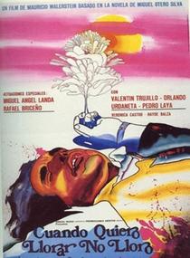Quando Quero Chorar Não Choro - Poster / Capa / Cartaz - Oficial 1