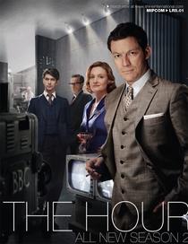 The Hour (2ª Temporada) - Poster / Capa / Cartaz - Oficial 1