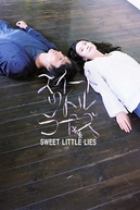 Sweet Little Lies (Suîto ritoru raizu)