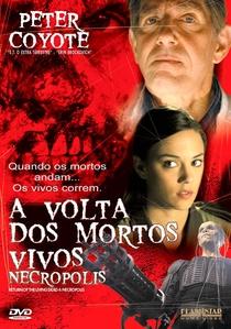 A Volta dos Mortos Vivos - Necropolis - Poster / Capa / Cartaz - Oficial 3