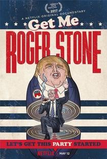 Get Me Roger Stone - Poster / Capa / Cartaz - Oficial 1