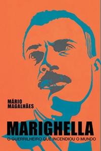 Marighella - O Guerrilheiro Que Incendiou o Mundo - Poster / Capa / Cartaz - Oficial 1