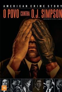 American Crime Story: O Povo Contra O.J. Simpson (1ª Temporada) - Poster / Capa / Cartaz - Oficial 2