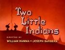 Dois Indiozinhos (Two Little Indians)