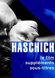 Haschisch - Poster / Capa / Cartaz - Oficial 1