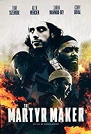 The Martyr Maker (The Martyr Maker)