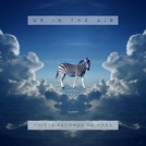 Up in the Air (30 Seconds to Mars: Up in the Air)