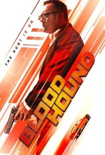 Blood Hound - Poster / Capa / Cartaz - Oficial 1