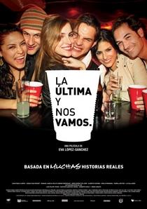 La Última y Nos Vamos - Poster / Capa / Cartaz - Oficial 1