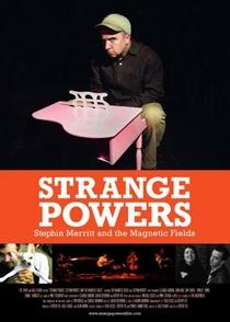 Strange Powers: Stephin Merritt and the Magnetic Fields - Poster / Capa / Cartaz - Oficial 2