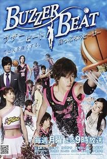 Buzzer Beat - Poster / Capa / Cartaz - Oficial 1