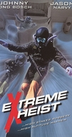 Extreme Heist (Extreme Heist)