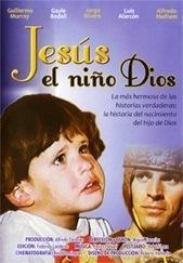Jesús, el niño Dios - Poster / Capa / Cartaz - Oficial 1