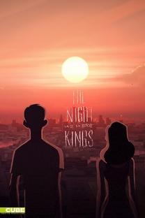 A noite em que fomos reis - Poster / Capa / Cartaz - Oficial 1