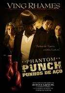 Punhos de Aço (Phantom Punch)
