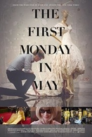 The First Monday in May (The First Monday in May)