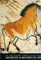 Lascaux, a Pré-História da Arte