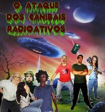 O Ataque dos Canibais Radioativos - Poster / Capa / Cartaz - Oficial 1