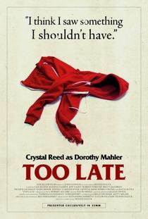 Too Late - Poster / Capa / Cartaz - Oficial 2
