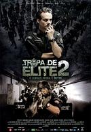 Tropa de Elite 2: O Inimigo Agora é Outro (Tropa de Elite 2: O Inimigo Agora é Outro)