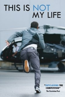 This Is Not My Life - Poster / Capa / Cartaz - Oficial 1