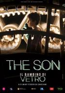 Il Bambino di Vetro: The Son (Il Bambino di Vetro: The Son)